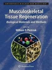 Musculoskeletal Tissue Regeneration: Biological Materials and Methods