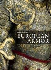 How to Read European Armor