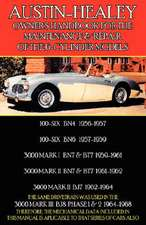 Austin-Healey Owner's Handbook for the Maintenance & Repair of the 6-Cylinder Models 1956-1968