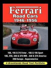 Ferrari Road Cars 1946-1956 - Road Test Portfolio