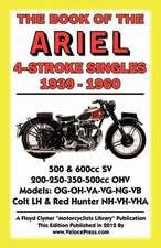 Book of the Ariel 4 Stroke Singles 1939-1960