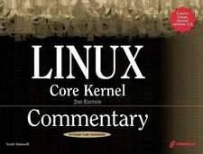 Maxwell, S: Linux Core Kernel Commentary with CDROM