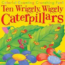 10 Wriggly Wiggly Caterpillars