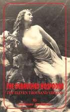 Debauched Hospodar:  The Eleven Thousand Virgins