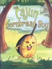 Cajun Cornbread Boy, The