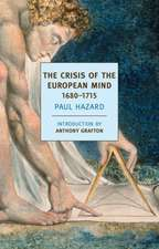 The Crisis of the European Mind, 1680-1715