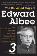 The Collected Plays of Edward Albee, Volume 3:  1979-2003