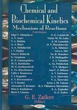 Chemical & Biochemical Kinetics: Mechanism of Reactions