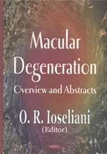 Macular Degeneration: Overview & Abstracts