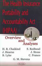 Health Insurance Portability & Accountability Act (HIPAA): Overview & Analyses
