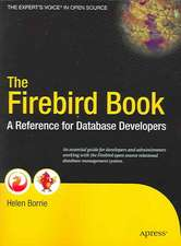 The Firebird Book: A Reference for Database Developers