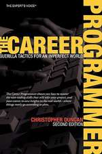 The Career Programmer: Guerilla Tactics for an Imperfect World
