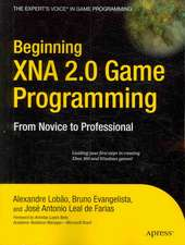 Beginning XNA 2.0 Game Programming: From Novice to Professional
