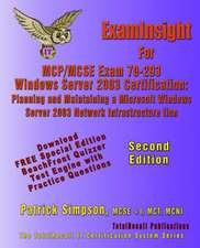 Examinsight for MCP/MCSE Exam 70-293 Windows Server 2003 Certification