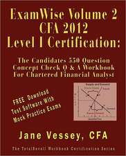 Vessey, J: EXAMWISE V02 FOR 2012 CFA LEVE