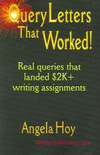 Query Letters That Worked! Real Queries That Landed $2k+ Writing Assignments