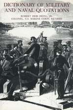 Dictionary of Military and Naval Quotations