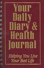 Your Daily Diary and Health Journal