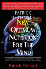 New Optimum Nutrition for the Mind:  Rediscovering and Reclaiming Your Healthy Pizzazz