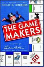 The Game Makers:  The Story of Parker Brothers from Tiddledy Winks to Trivial Pursuit