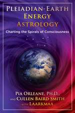 Pleiadian Earth Energy Astrology: Charting the Spirals of Consciousness