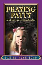 Praying Patty and the Secret Languages