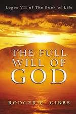 The Full Will of God