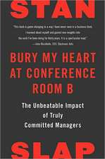 Bury My Heart At Conf Room B