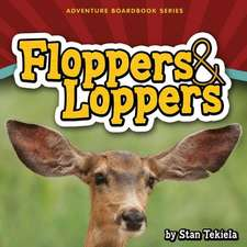 Floppers & Loppers