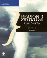 Reason 3 Overdrive!: Expert Quick Tips