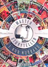Master Storyteller:  An Illustrated Tour of the Fiction of L. Ron Hubbard