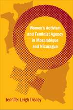 Women's Activism and Feminist Agency in Mozambique and Nicaragua