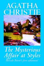 The Mysterious Affair at Styles by Agatha Christie, Fiction, Mystery & Detective
