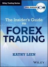 The Insider′s Guide to FOREX Trading