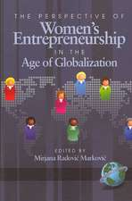 The Perspective of Women's Entrepreneurship in the Age of Globalization (PB)