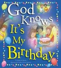 God Knows It's My Birthday