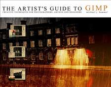 The Artist's Guide To Gimp, 2nd Edition