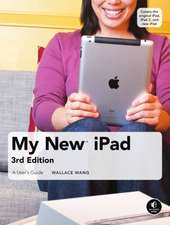 My New iPad – A User′s Guide (3rd Edition) 3e