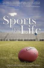 Sports for Life:  Daily Sports Themes for Life Success