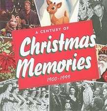 A Century of Christmas Memories:  1900-1999