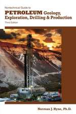 Nontechnical Guide to Petroleum Geology, Exploration, Drilling & Production