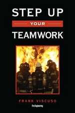 Step Up Your Teamwork