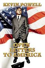 Open Letters to America:  The Definitive Account of the War on Terror, 2001-2008