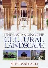 Understanding the Cultural Landscape