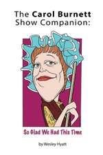 The Carol Burnett Show Companion