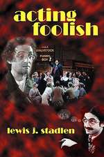 Acting Foolish