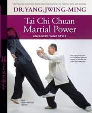 Tai Chi Chuan Martial Power