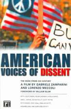 American Voices of Dissent:  The Book from XXI Century, a Film by Gabrielle Zamparini and Lorenzo Meccoli