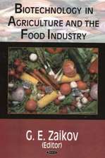 Biotechnology in Agriculture & the Food Industry