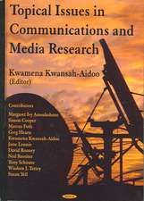 The Topical Issues in Communications and Media Research